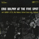 CD『Eric Dolphy at the Five Spot Vol.1』