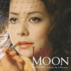 COVERS 〜Screaming As A Woman〜(CD+DVD) [ LIV MOON ]