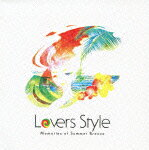 Lovers Style Memories of Summer Breeze画像