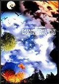 史上最強の移動遊園地〜DREAMS COME TRUE WONDERLAND 2003 [ DREAMS COME TRUE ]