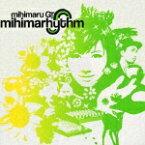 mihimarhythm [ mihimaru GT ]