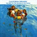 【送料無料】夢のカリフォルニア?ベスト・オブ・ママス&パパス [ ザ・ママス&ザ・パパス ]