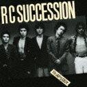 RCサクセション(RC SUCCESSION)のカラオケ人気曲ランキング第1位 シングル曲「雨上がりの夜空に」のジャケット写真。