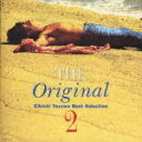 THE ORIGINAL 2 [ 矢沢永吉 ]