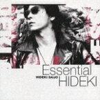 Essential HIDEKI 30th Anniversary Best Collection 1972-1999 [ 西城秀樹 ]