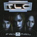 Fanmail [ TLC ]