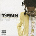 NOW&FOREVER::ラッパ・ターント・サンガ [ T-Pain ]