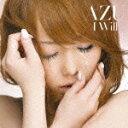 AZU(アズ)のカラオケ人気曲ランキング第2位 シングル曲「I WILL (「レコチョク」のCMソング)」のジャケット写真。
