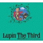 Lupin The Third DANCE & DRIVE official covers & remixes画像