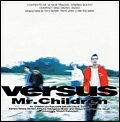 Versus [ Mr.Children ]