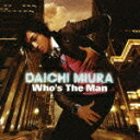 Who's The Man (CD+DVD) [ 三浦大知 ]