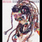 SINGER FOR SINGER [ MISIA ]