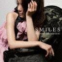 SMILES [ 島谷ひとみ ]