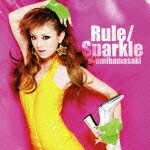 Rule/Sparkle(ジャケットB) [ 浜崎あゆみ ]