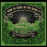 HOW TO HUNT IN THE BUSH 2画像