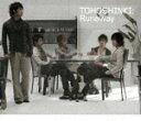 Runaway/My Girlfriend [ 東方神起/YUCHUN from 東方神起 ]