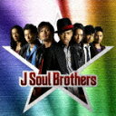 J Soul Brothers(CD+DVD) [ J Soul Brothers ]