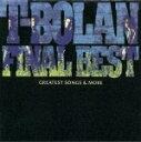 【送料無料】T-BOLAN FINAL BEST〜GRATEST SONGS & MORE