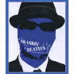 SKANKIN' BEATLES(BLUE)〜ALL YOU NEED IS SKA〜画像