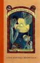 Lemony Snicket 8: The Hostile Hospital