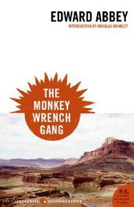 The Monkey Wrench Gang MONKEY WRENCH GANG (P.S.) [ Edward Abbey ]