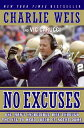 No Excuses: One Man's Incredible Rise Through the NFL to Head Coach of Notre Dame[洋書]