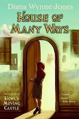House of Many Ways HOUSE OF MANY WAYS (World of Howl) [ Diana Wynne Jones ]