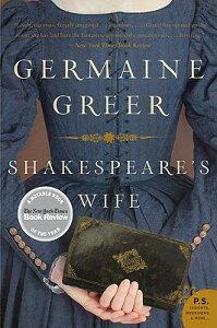 Shakespeare's Wife SHAKESPEARES WIFE (P.S.) [ Germaine Greer ]