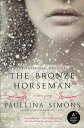 The Bronze Horseman BRONZE HORSEMAN (Bronze Horseman) [ Paullina Simons ]