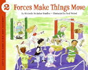 Forces Make Things Move FORCES MAKE THINGS MOVE (Let's-Read-And-Find-Out Science: Stage 2 (Paperback)) [ Kimberly Brubaker Bradley ]