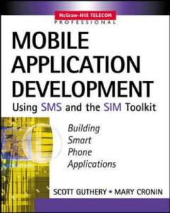 【送料無料】Mobile Application Development with SMS and the Sim Toolkit [With CDROM]