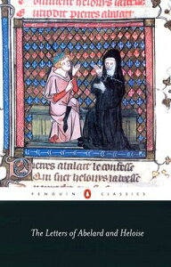 The Letters of Abelard and Heloise LETTERS OF ABELARD & HELOISE R (Penguin Classics) [ Peter Abelard ]