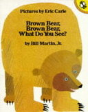 BROWN BEAR,BROWN BEAR,WHAT DO YOU SEE?(P[洋書]