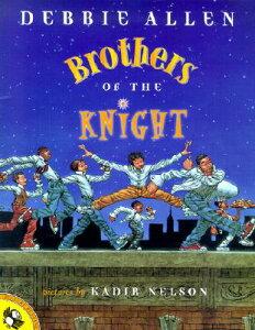 Brothers of the Knight BROTHERS OF THE KNIGHT (Picture Puffin Books) [ Debbie Allen ]