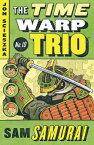 Sam Samurai TIME WARP TRIO #10 SAM SAMURAI (Time Warp Trio) [ Jon Scieszka ]