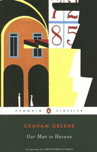 Our Man in Havana OUR MAN IN HAVANA (Penguin Classics) [ Graham Greene ]