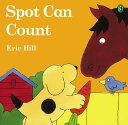 Spot Can Count (Color): First Edition SPOT CAN COUNT (COLOR)-LIFT FL (Spot (Paperback)) [ Eric Hill ]