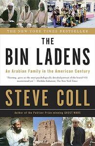 The Bin Ladens: An Arabian Family in the American Century BIN LADENS [ Steve Coll ]