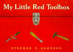My Little Red Toolbox [With 7 Sturdy Working Tools, Slate, Bolts & Screws][洋書]