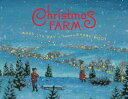 Christmas Farm CHRISTMAS FARM [ Mary Lyn Ray ]