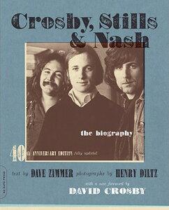 【楽天ブックスならいつでも送料無料】Crosby, Stills & Nash: The Biography [ Dave Zimmer ]