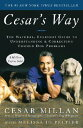 【楽天ブックスならいつでも送料無料】Cesar's Way: The Natural, Everyday Guide to Understan...