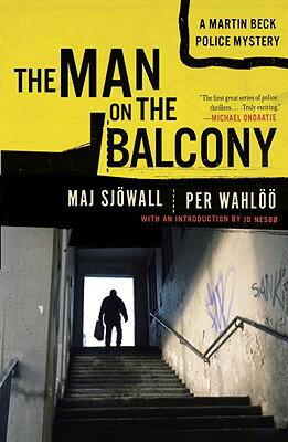 The Man on the Balcony: A Martin Beck Police Mystery (3)画像