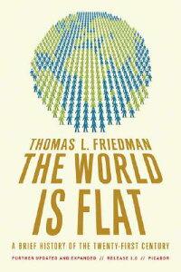 【送料無料】THE WORLD IS FLAT: A BRIEF HISTORY OF TH