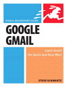 Google Gmail: Visual QuickStart Guide