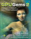 Gpu Gems 2: Programming Techniques for High-Performance Graphics and General-Purpose Comp...