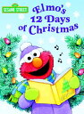 ELMO'S 12 DAYS OF CHRISTMAS(BB) [ SARAH ALBEE ]