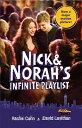 Nick & Norah's Infinite Playlist (Movie Tie-In Edition) NICK & NORAHS INFINITE PLAYLIS [ Rachel Cohn ]