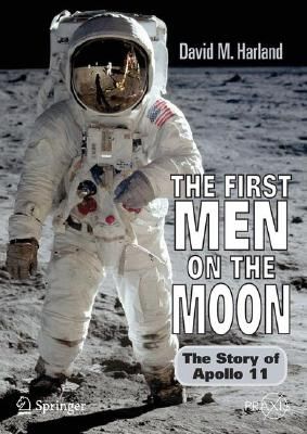 【送料無料】The First Men on the Moon: The Story of Apollo 11