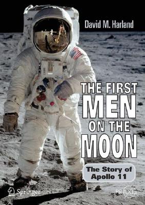 【送料無料】The First Men on the Moon: The Story of Apollo 11